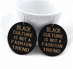 Black culture is not a fashion trend earrings natural hair jewelry fashion accessories afrocentric accessory idea gift american african urban ear candy unique