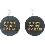 don't touch my hair earrings | Afrocentric earrings | natural hair earrings