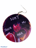 Don't Touch My Hair Earrings | Natural hair earrings | Afrocentric earrings | jewelry | accessories