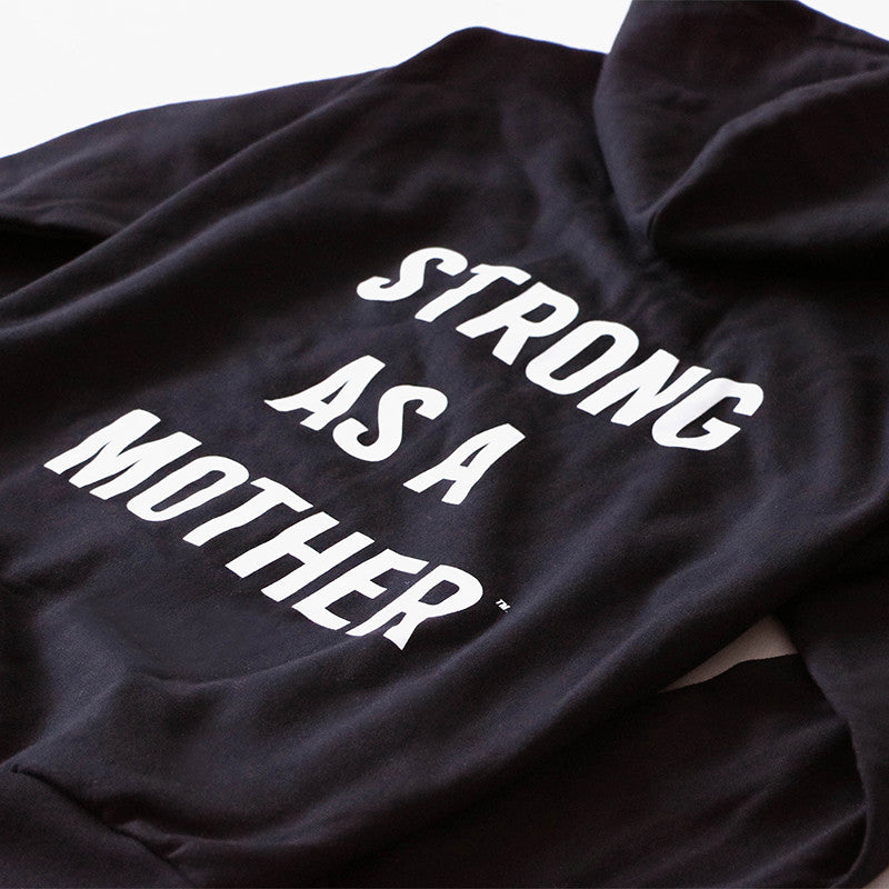 Original Limited Edition Strong as a Mother - Hoodie - Black / White Text