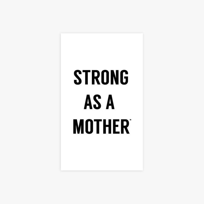 TEXT Strong As A Mother Sticker
