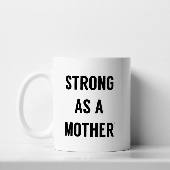 Strong as a Mother Small Mug