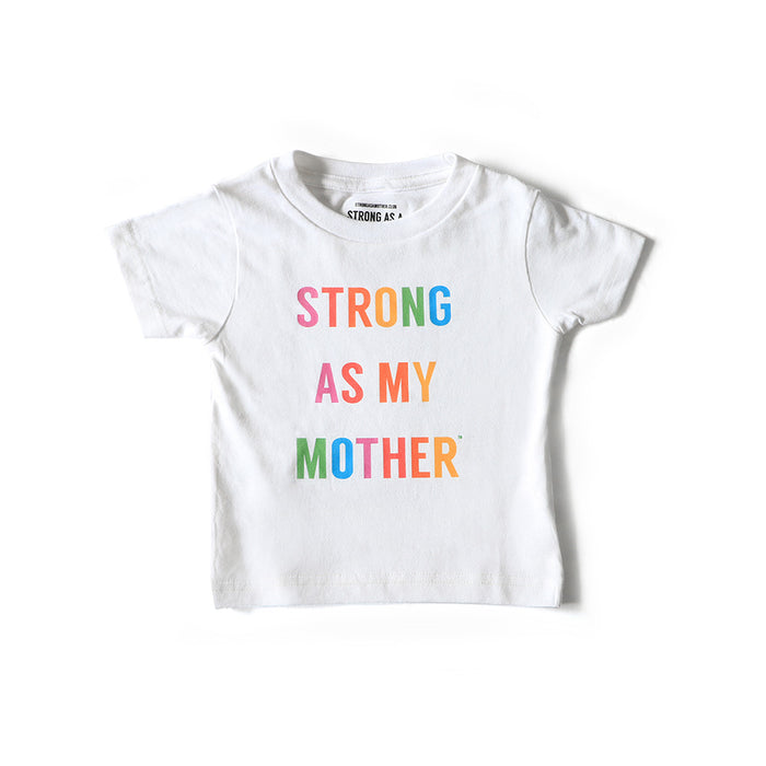 Strong As My Mother Baby T-shirt - Rainbow