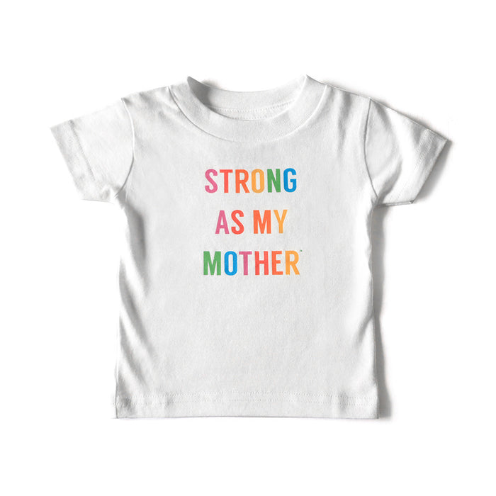 Strong As My Mother Toddler T-shirt - Rainbow