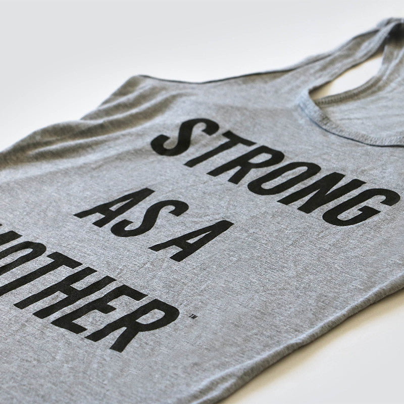 Original Strong as a Mother - Tank Top - Light Grey / Black Text