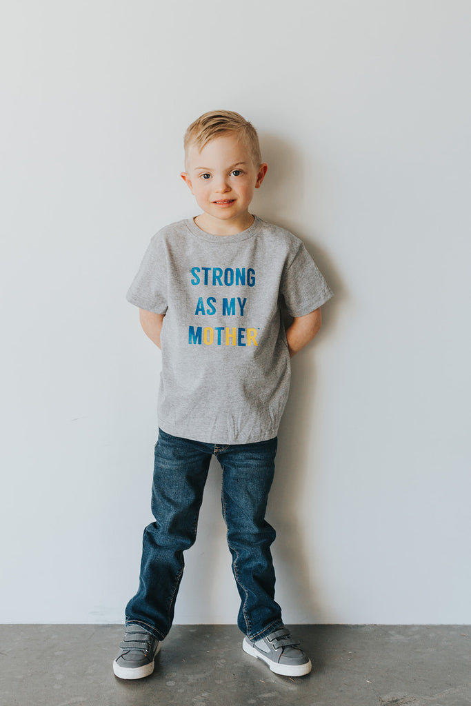 Strong As My Mother Down Syndrome Awareness Special Edition Toddler T-Shirt