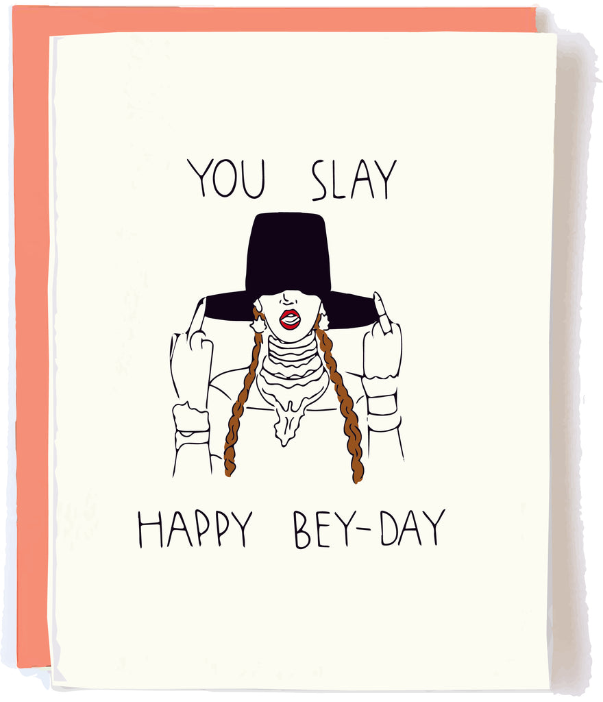 Beyonce Slay Birthday Card by Pop and Paper