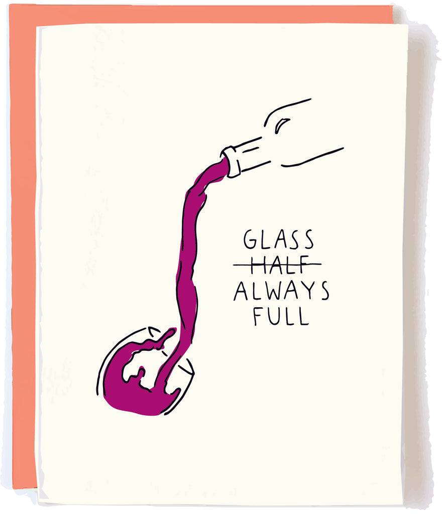 Glass Half Full Card by Pop and paper