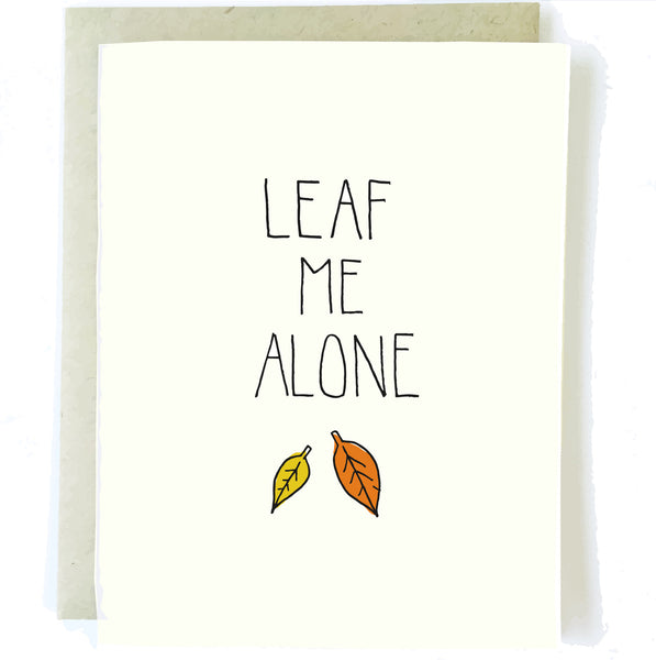 Halloween Leaf Me Alone Card by Chalkscribe