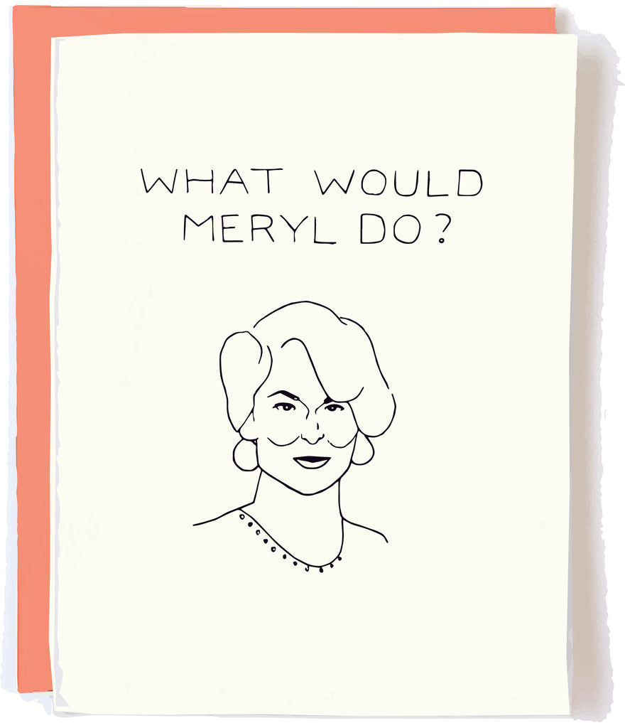 Meryl Streep Card by Pop + Paper