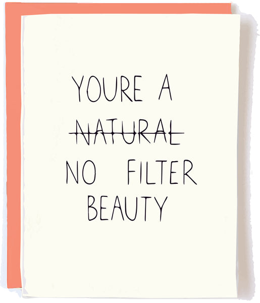 No Filter Love Card by Chalkscribe