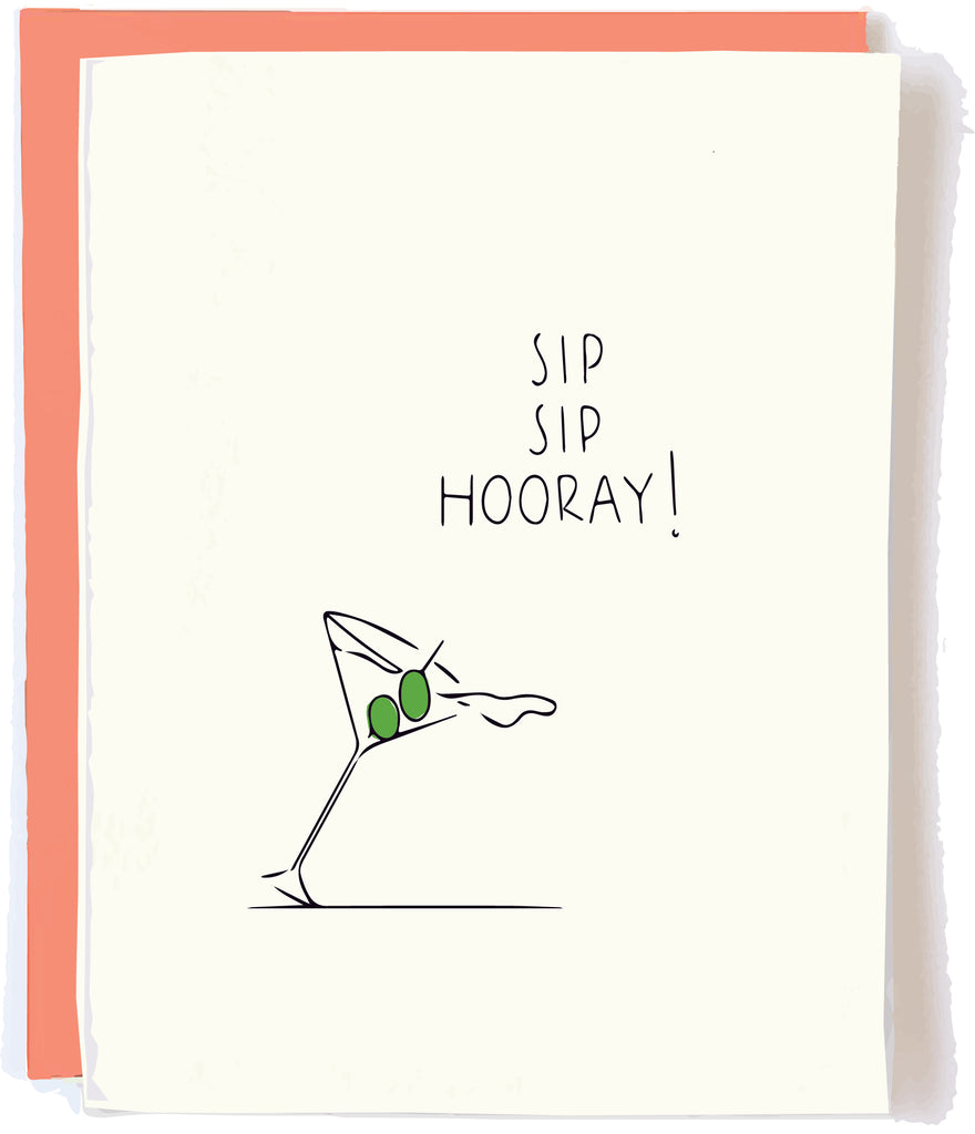 Sip Sip Hooray Card by Pop and Paper