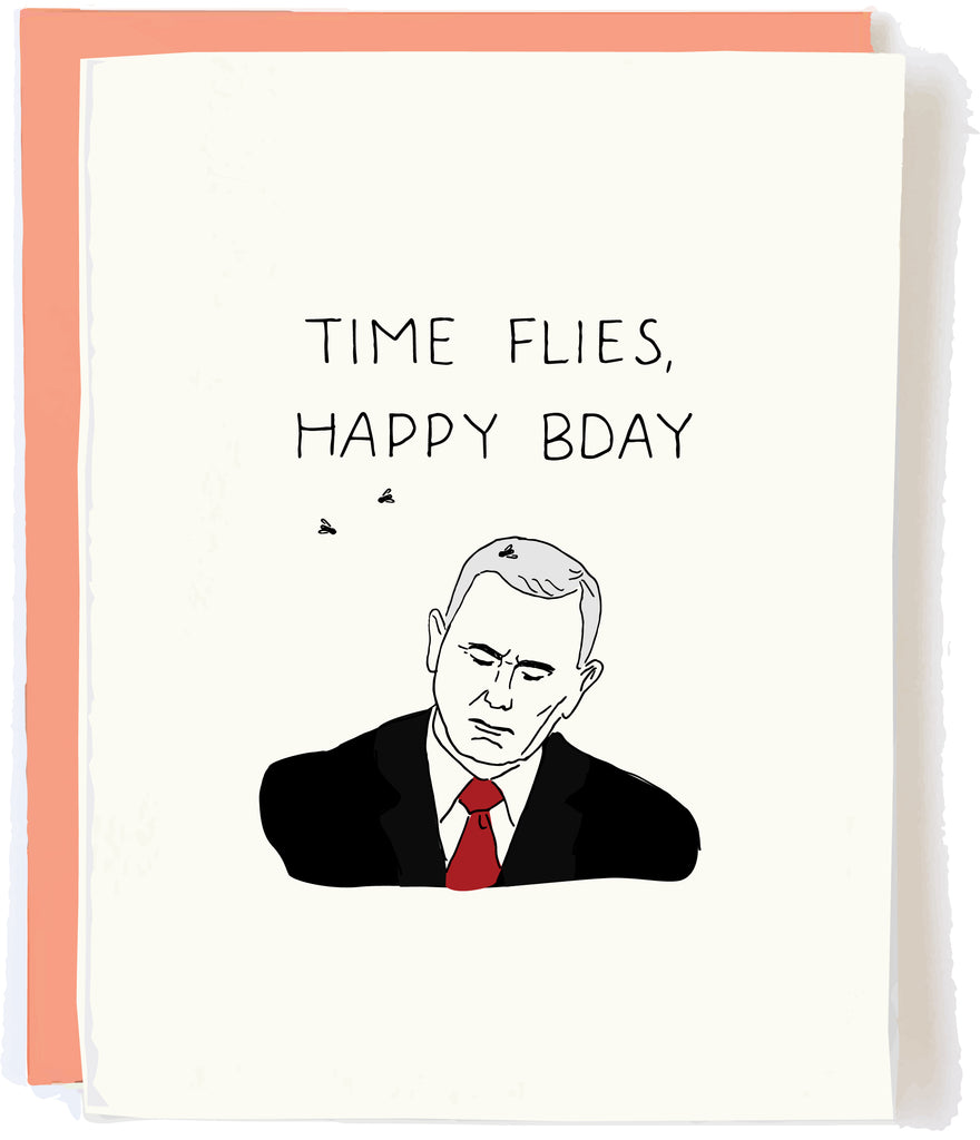 Mike Pence Fly Birthday Card by Pop and Paper