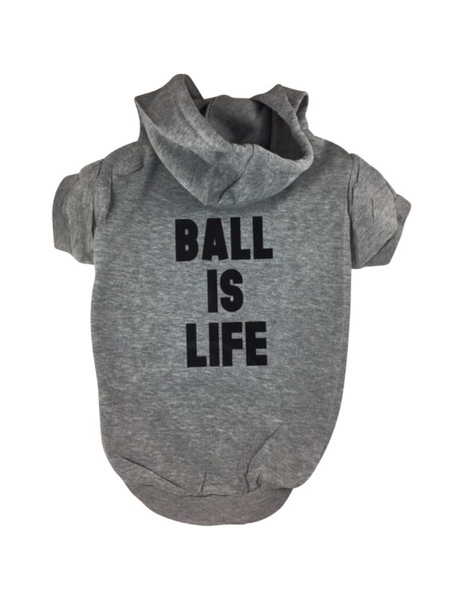 Ball is Life - Dog hoodie of soft cotton.