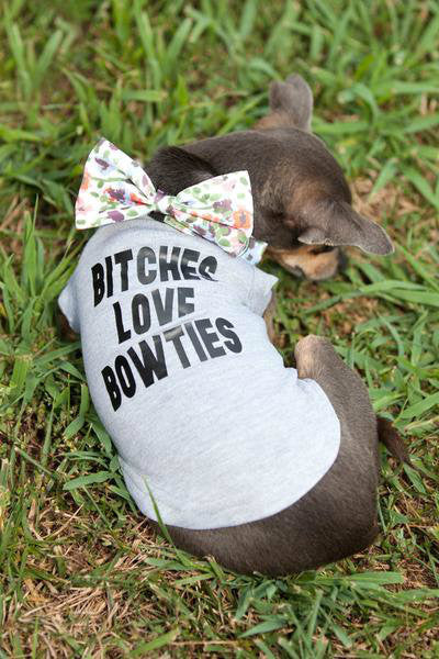 Bitches Love Bowties Doggie Tee - Hip Puppy dog shirt - gift