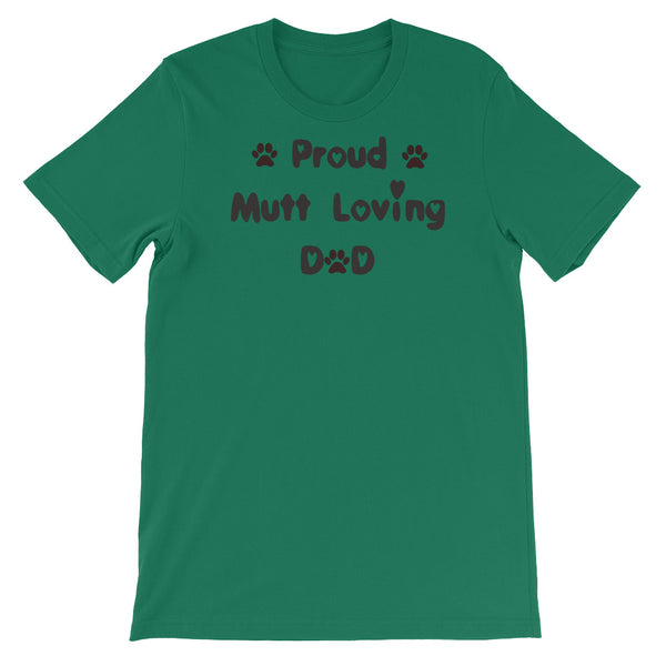 Proud Mutt loving Dad - T shirt