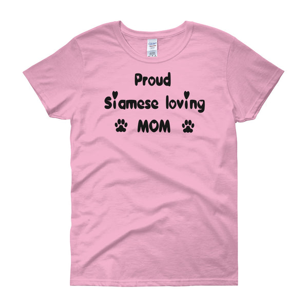 Proud Siamese loving MOM - cat themed Tee shirt