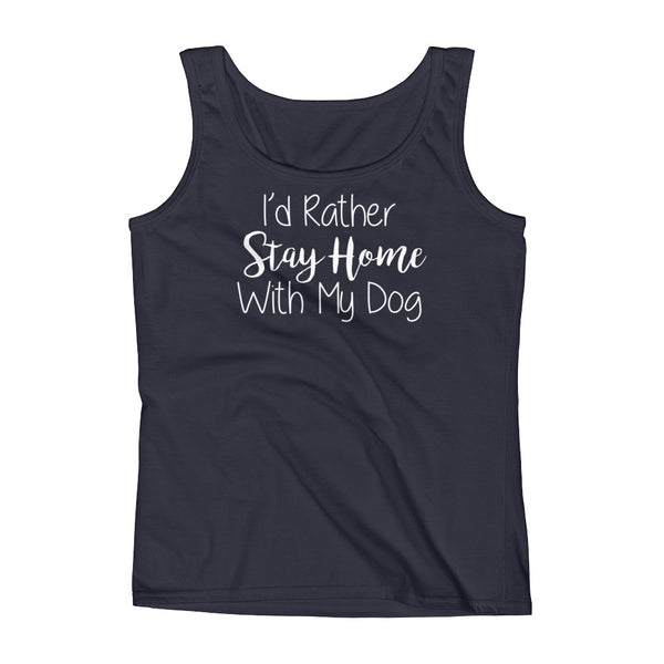 Trendy - I'd rather Stay Home with my Dog - pet lover Tank Top - gift