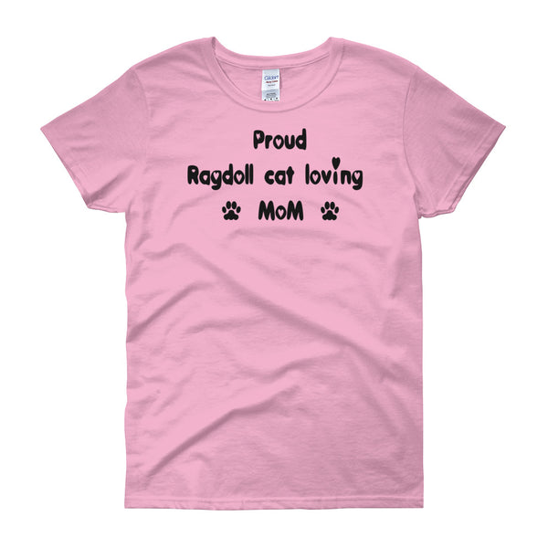 Proud Ragdoll cat loving Mom - cat themed Tee shirt