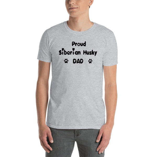 Proud Siberian Husky Dad - quality, value, cheap dog lover  T-Shirt