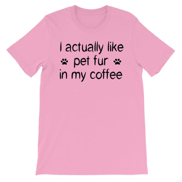 I actually like Pet fur in my coffee -Unisex short sleeve - Baby-knit jersey