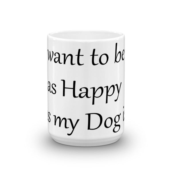 Cute , trendy pet saying- dog lover themed  coffee mug cup - gift