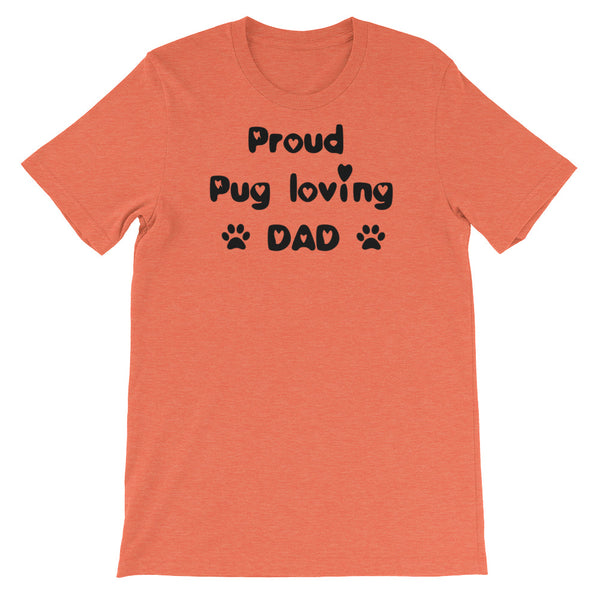 Proud Pug loving DAD - Unisex short sleeve t-shirt -  Baby-knit jersey