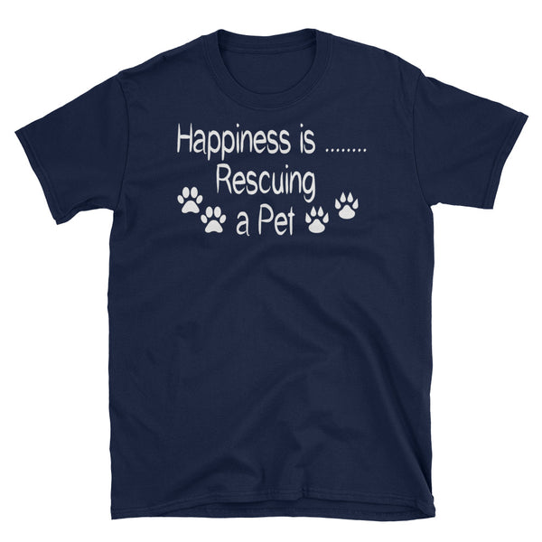 Happiness is Rescuing a Pet - Tee shirt