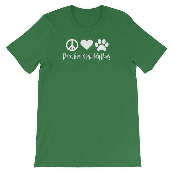 Peace , Love, and Muddy Paws - Unisex Pet themed T-shirt - Baby-knit