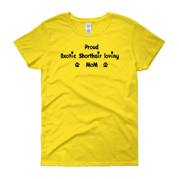 Proud Exotic Shorthair loving Mom - Women's t-shirt - Pre-shrunk