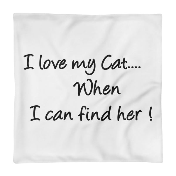 Cute, funny, unique cat, pet themed Pillow Case - cat lover gift