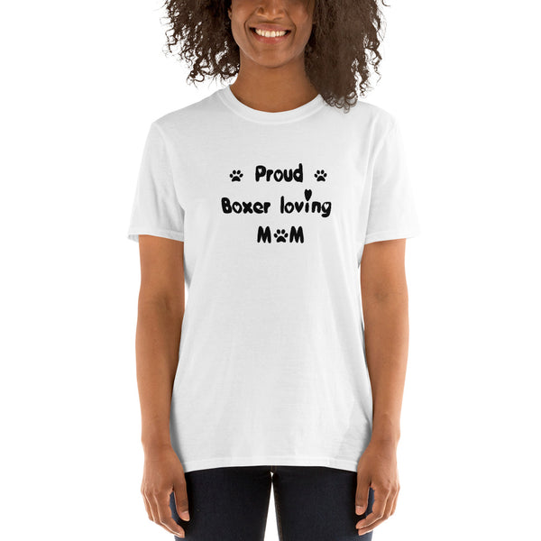 Proud Boxer loving Mom - value, cheap, puppy dog pet lover Tee-Shirt
