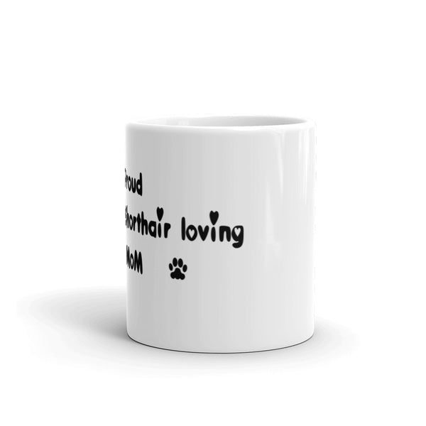 Proud American Shorthair loving Mom  - Mug