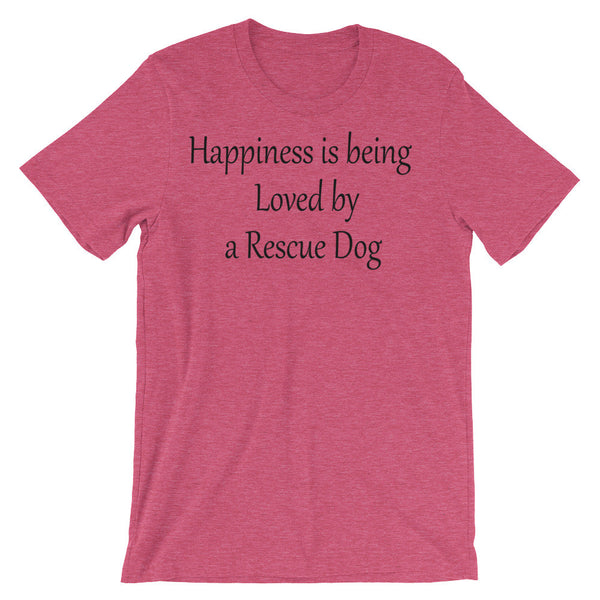 Happiness is being Loved by Rescue Dog - Unisex short sleeve t-shirt -  super-soft, baby-knit
