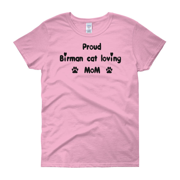 Proud Birman cat loving MOM - cat themed Tee shirt