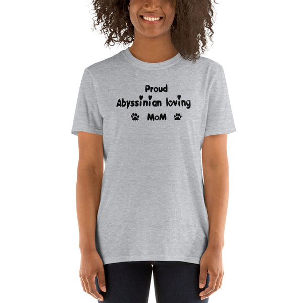 Proud Abyssinian loving Mom - quality, value, cheap cat lover T-Shirt