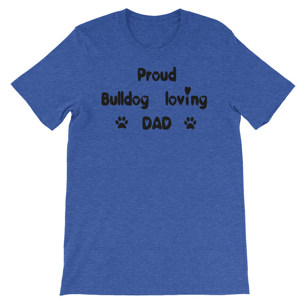 Proud Bulldog loving DAD - Unisex short sleeve t-shirt -  Baby-knit jersey