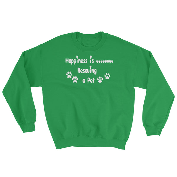 Happpiness is Rescuing a Pet - Sweatshirt in LoveHeart font - gift
