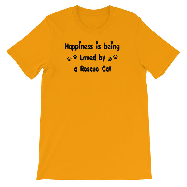 Happiness is being Loved by a Rescue Cat - T shirt