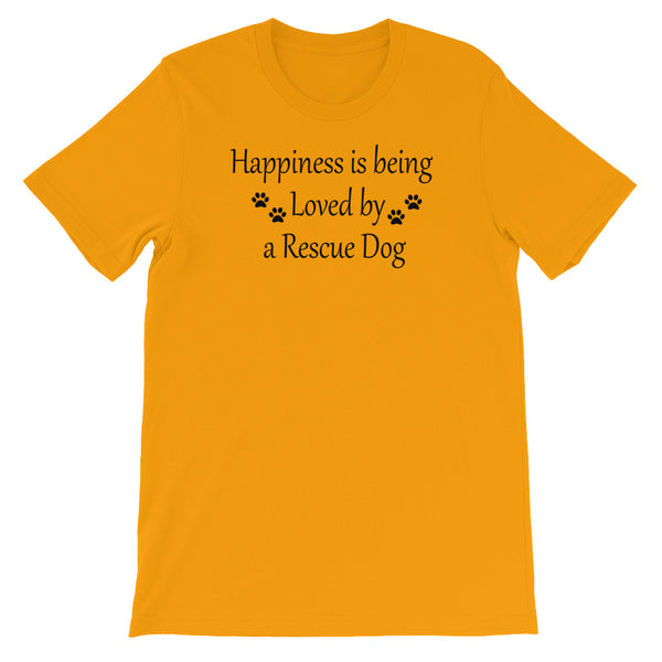Happiness is being Loved by a Rescue Dog - T shirt  - gift