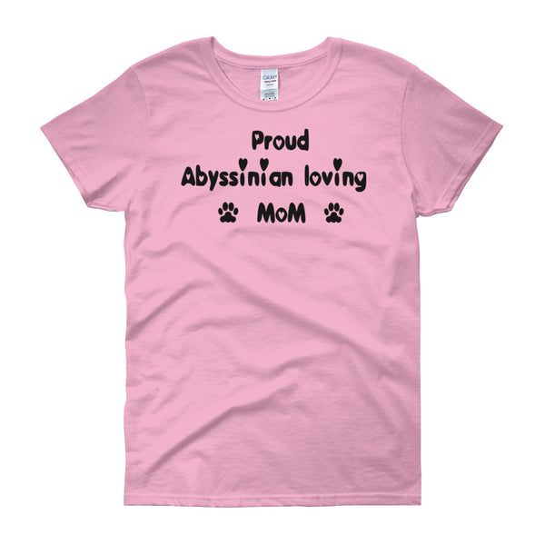 Proud Abyssinian loving Mom - cat themed T shirt