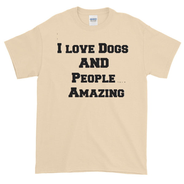 Caustic, hip, pet , dog themed saying  quality T shirt - gift