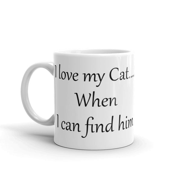 Cute saying Cat mug - sturdy white, glossy ceramic