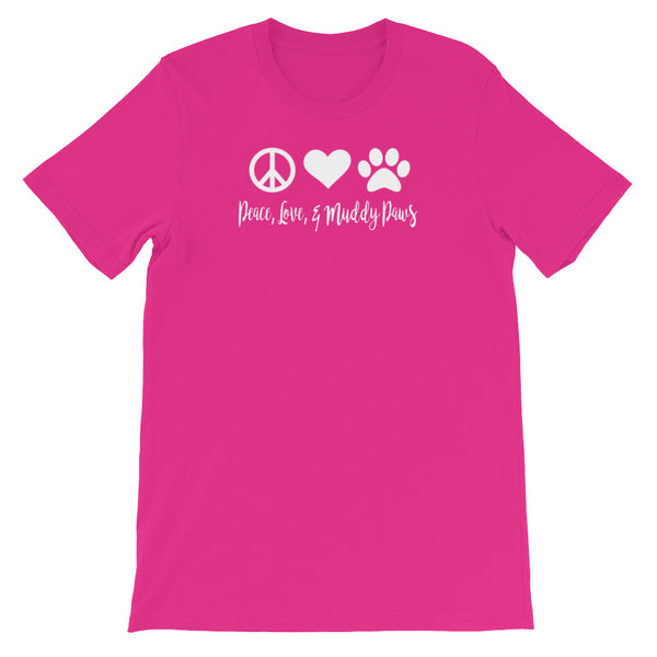 Peace , Love, and Muddy Paws - Unisex short sleeve t-shirt - Baby-knit