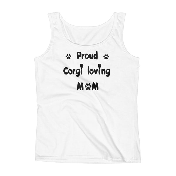 Proud Corgi loving Mom - Ladies' Tank-  100% pre-shrunk ring-spun cotton • Feminine silhouette