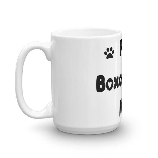 Proud Boxer loving MoM - Mug