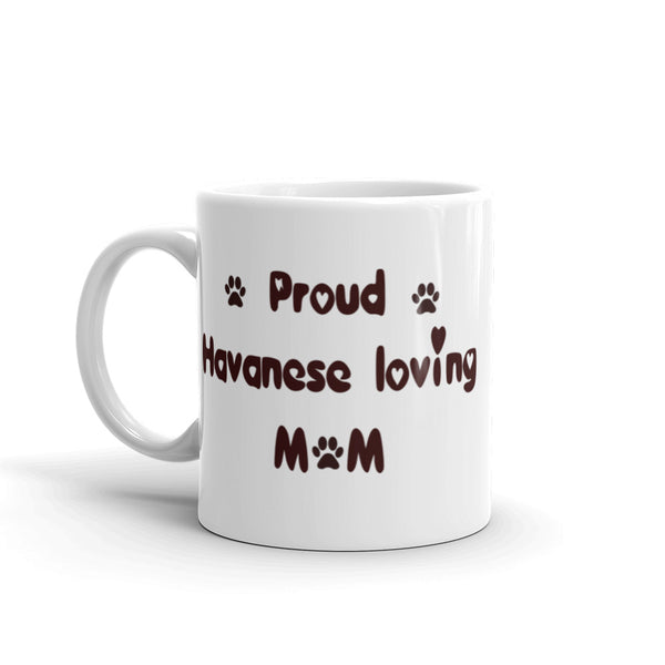 Proud Havanese loving Mom - mug