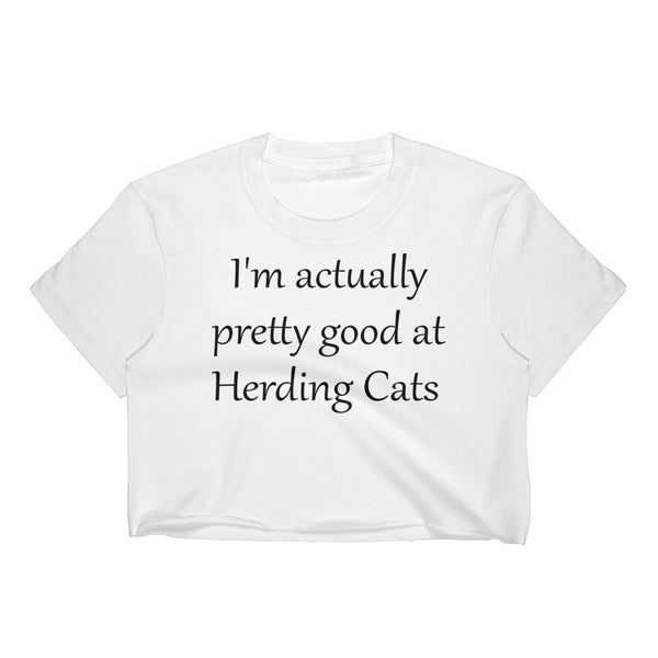 unique original cat saying - quality pet themed Crop Top shirt - gift