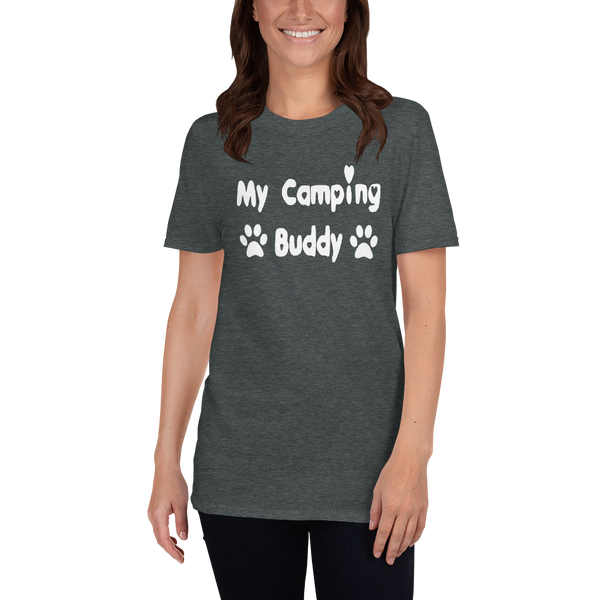 My Camping Buddy - cute, inexpensive Pet themed - Pet lover - T-Shirt