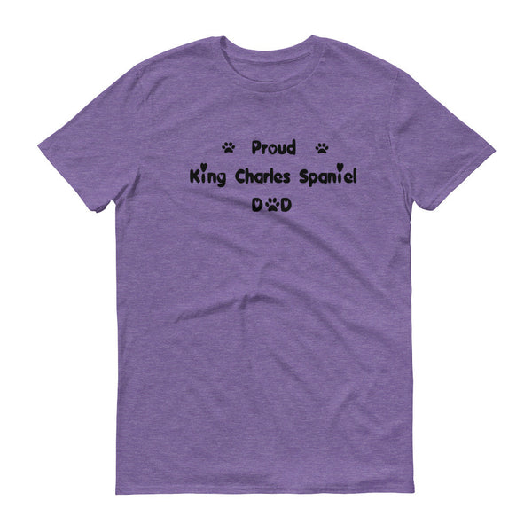 Proud King Charles Spaniel Dad - Short sleeve t-shirt - 100% ringspun  cotton • Pre-shrunk